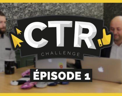 Combat épique pour votre clic! CTR Challenge -  la websérie de l'heure